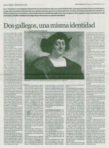 Dos gallegos, una misma identidad