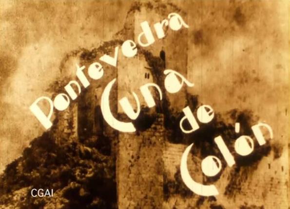 Película: Pontevedra, cuna de Colón