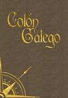 Colón Galego - Historia de la Tesis
