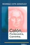 Colón Pontevedra Caminha - Rodrigo Cota